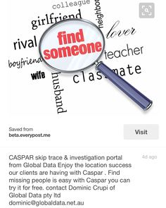 CASPAR Skip Trace and Investigation portal. From Global data pty ltd   SKIP TRACING AND INVESTIGATION PORTAL From GLOBAL DATA via the CASPAR skip trace and investigation search portal.  For the most up to date ,cost effective and easy to use   people search facility in Australia contact Dominic Crupi at Global Data pty ltd.  Finding missing people and debtors is easy with CASPAR.  Ask about our free trail  and demo. dominic@globaldata.net.au