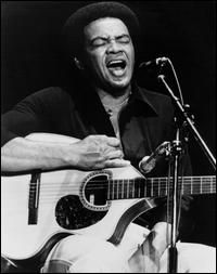 Bill Withers. Great musician