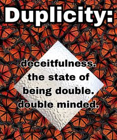 #freetoedit #duplicity #doubleminded #dictionary #definition duplicity means the state of being double. Deceitfulness.