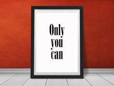 Printable quote Only you can Black and white Home by SashkaMashka