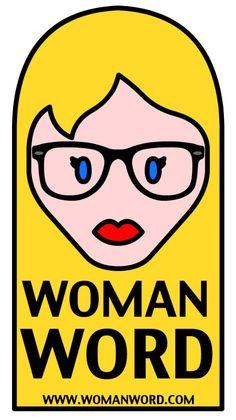 ¡¡FELIZ SEGUNDO CUMPLEAÑOS WOMANWORD!! Hoy, 5 de mayo, WOMANWORD cumple 2 años online. WOMANWORD Logo y Marca Registrada. All Rights Reserved