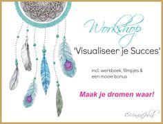 Workshop Visualiseer Je Succes - Door Monica Job