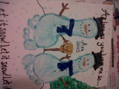 "Ava's Snowmen Foot Print Canvas... ""As long as you love me so... Let it Snow Let it Snow Let it Snow!""  @Misty Carlile Denson"