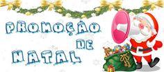 ALEGRIA DE VIVER E AMAR O QUE É BOM!!: [DIVULGAÇÃO DE SORTEIOS] - ~ Promoção de Natal ~