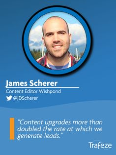 """Article-specific content upgrades more than doubled the rate at which we generate leads from our blog. This is when you offer readers a related piece of content to be emailed to them. Content upgrades outperformed ebooks for a couple primary reasons... ""  Click to read more from James Sherer of Wishpond & 51 other influencers who share about their most effective monetization techniques."