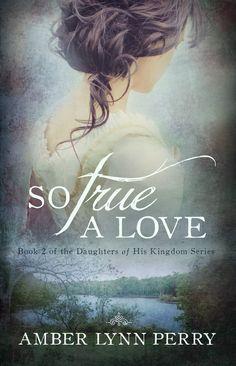 So True a Love by Amber Lynn Perry - A little cover magic...