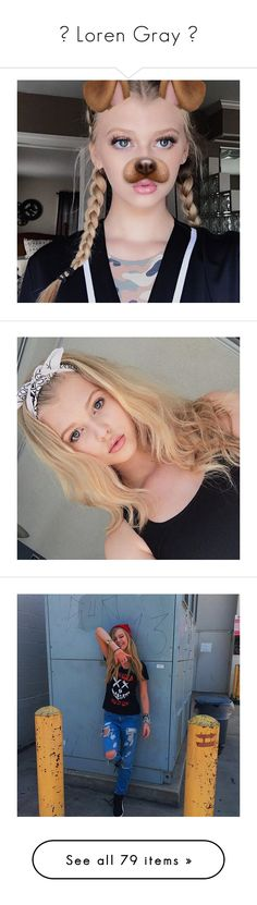 """""""☾ Loren Gray ☾"""" by hooligxns ❤ liked on Polyvore featuring people"""