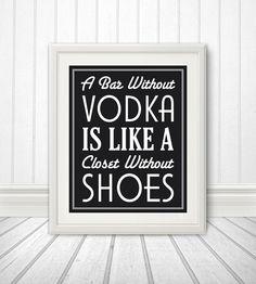 A Bar Without Vodka  8x10 by BentonParkPrints on Etsy, $12.00