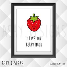 I Love You BERRY MUCH - 8x10 Inch Poster Print - Strawberries - Wall Art Picture Frame Gift Idea by AshyDesigns