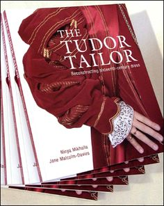 The Tudor Tailor: Techniques and patterns for making historically accurate period clothing.  http://www.sewingcentral.com/images/tudortailor.jpg