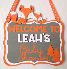 Orange and Gray Woodland Fox Custom Door Sign Baby Shower Decoration