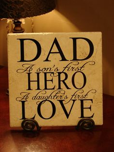 DAD, A Son's First Hero, A Daughter's First Love Decorative Tile on Etsy, $24.95