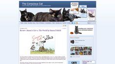 The Conscious Cat - A blog dedicated to health & happiness for cats and their owners. Highly acclaimed site.