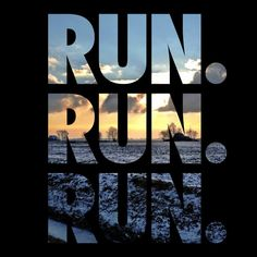 Running Inspiration... Sometimes it's just this simple.