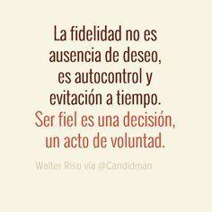 La fidelidad no es ausencia de deseo, es autocontrol y evitación a tiempo. Ser…