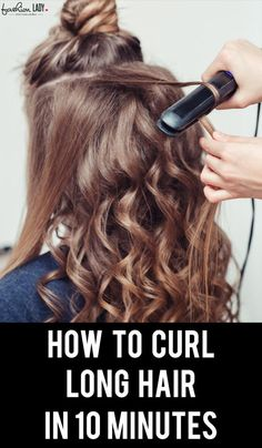 Today we would like to share with you a couple of ideas on how to curl long hair in 10 minutes, especially if you have more than just the shoulder length to long hair.