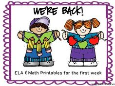 We're Back...ELA & Math Printables for the First Week