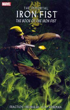 The Immortal Iron Fist: The Book of the Iron Fist (Matt Fraction, Ed Brubaker, et al) / PN6728.I463 F73 2008 / http://catalog.wrlc.org/cgi-bin/Pwebrecon.cgi?BBID=7884435