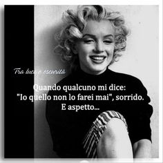 Tumblr Quotes, Marylin Monroe, Sophia Loren, Note To Self, Einstein, Best Quotes, Quotations, Wisdom, Thoughts