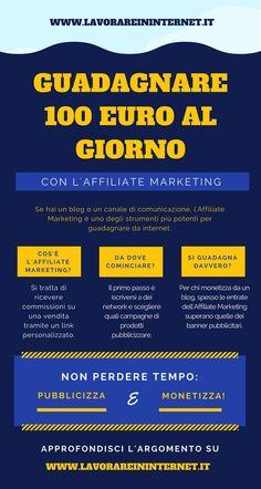 Affiliate Marketing: Come Guadagnare 100 Euro Al Giorno - Lavorare In Internet