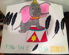 Dumbo Party Game... if you've seen Dumbo you understand why a feather. My own creation