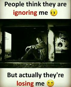 People think they are ignoring me. Ignore Me Quotes, Being Ignored Quotes, Hurt Quotes, Sad Love Quotes, Wisdom Quotes, Qoutes, Quotable Quotes, Serious Quotes, Deep Quotes