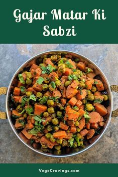 Gajar Matar Ki Sabji is a delicious Indian dry vegetable dish made from fresh carrots and peas sautéed in oil with mild Indian spices. Onion Vegetable, Vegetable Dishes, Vegetable Recipes, North Indian Recipes, Indian Food Recipes, Ethnic Recipes, Dried Vegetables, Healthy Vegetables, Delicious Vegan Recipes