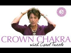 How To Open The Crown Chakra (Sahasrara) | Chakra Healing With Carol Tuttle