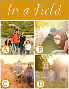 LOTS of location ideas and examples for family photography and photo sessions. Love the idea of a family photo in a field.