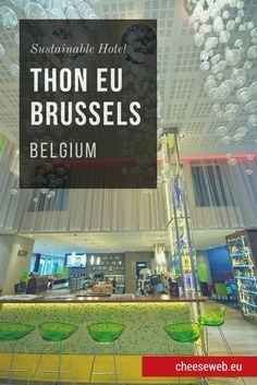 Finding a hotel in Brussels with a social and environmental conscience wasn't always easy. until April, when the Green Key certified Thon Hotel EU opened. Travel Tips For Europe, Best Travel Guides, Europe Destinations, Travel Advice, Travel Pics, Travel Ideas, Hotel Secrets, Eco Label, Responsible Travel