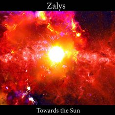 Towards the Sun | Zalys
