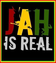 JAH IS REAL! ~ ✡ ~ Jah rasta for i <⛯> i Am that I Am & I will BE that I will BE in each & every ONE!!! Always Be & ALLways BEcOMe... ~ ॐ~ WE are ONE, 1 LIFE, 1 LOVE, 1 Y☯UNITY. YES Us -> i & i ~ ≖≜≖ ~ JAH WE _/_ Namaste! )