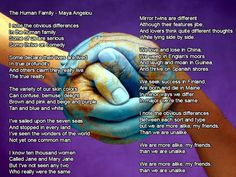 Human Family -  Maya Angelou