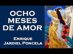Ocho meses de amor - Enrique Jardiel Poncela