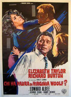 Who's Afraid of Virginia Woolf? es una película estadounidense de 1966, dirigida por Mike Nichols, basada en la obra teatral del mismo título de Edward Albee. Ganó cinco Oscar y fue nominada a otros ocho.
