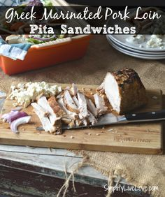 Greek Marinated Pork Loin Recipe. It's not hard to roast a pork loin and then eat the leftovers all week! This Greek Pork makes wonderful and easy pita sandwiches.