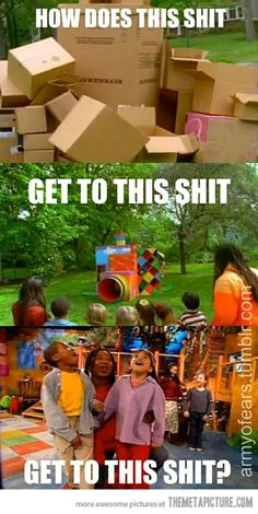 Boxes to make homes & forts. Then our imagination #90s