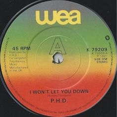 """7"""" 45RPM I Won't Let You Down/Hideaway by P.H.D from WEA"""