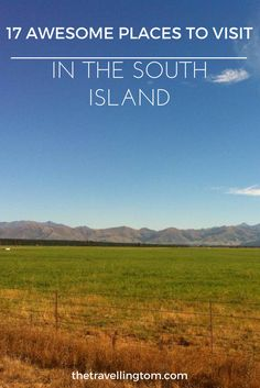 Travelling to the South Island of New Zealand is a must!  The scenery in this part of New Zealand is just breathtaking and there lots of things to do in the South Island!  Check out my guide to the best places to visit in the South Island for more information!