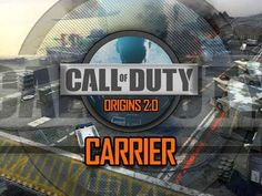 Call of Duty: Origins 2.0 - Carrier (Episode 6)