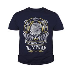LYND In case of emergency my blood type is LYND -LYND T Shirt LYND Hoodie LYND Family LYND Tee LYND Name LYND lifestyle LYND shirt LYND names #gift #ideas #Popular #Everything #Videos #Shop #Animals #pets #Architecture #Art #Cars #motorcycles #Celebrities #DIY #crafts #Design #Education #Entertainment #Food #drink #Gardening #Geek #Hair #beauty #Health #fitness #History #Holidays #events #Home decor #Humor #Illustrations #posters #Kids #parenting #Men #Outdoors #Photography #Products #Quotes…