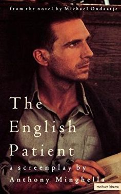 The English Patient: A Screenplay The English Patient, Thing 1, Tv On The Radio, Bloomsbury, Novels, Film, Reading, Books, Movie Posters