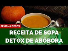 Receita de Sopa Detox de Abóbora - Dieta Semana Detox - YouTube