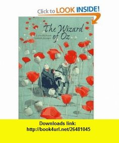 The Wizard of Oz (9781558586383) L. Frank Baum, Lisbeth Zwerger , ISBN-10: 1558586385  , ISBN-13: 978-1558586383 ,  , tutorials , pdf , ebook , torrent , downloads , rapidshare , filesonic , hotfile , megaupload , fileserve