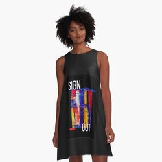 """""""sign out"""" A-Line Dress by Jay1969 
