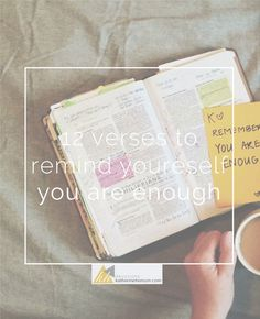 bibe verses to remind you you are enough || katherinehenson.com