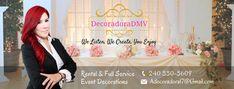 Decoradora DMV www.facebook.com/decoradoradmv  Decorator - Spanish Speaking