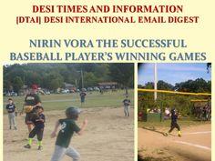Nirin Vora the Successful Basefball Player's Winning Game - Dinesh Vora