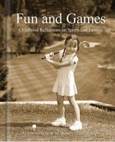FUN and GAMES awakens fond memories of popular sports and leisure activities with vintage, sepia-tone photographs and personal recollections. From bowling to badminton, each page reflects on a touching childhood memory, bringing the reader back to a simpler, carefree time. $19.95