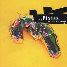 Wave of Mutilation: The Best of Pixies [CD] [PA]